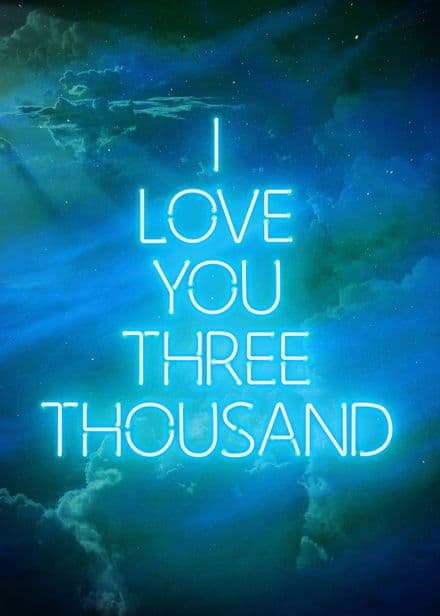 I Love you 3000 Quote Neon Blue Print