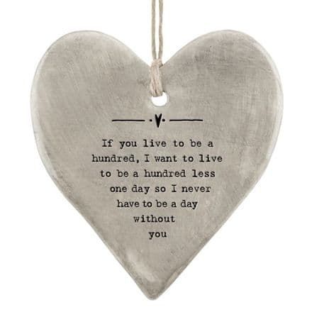 Rustic Hanging Heart - Live to be one Hundred