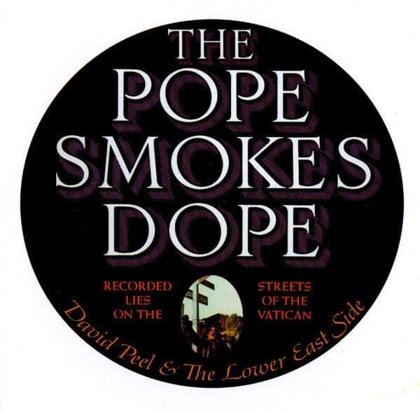 DAVID PEEL & THE LOWER EAST SIDE 'The Pope Smokes Dope' S/H LP
