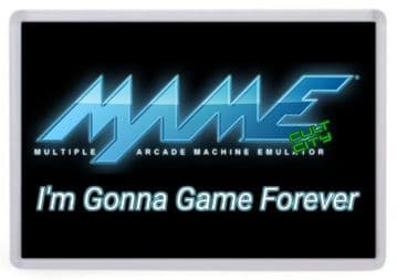 Mame Arcade Fridge Magnet. I'm Gonna Game Forever