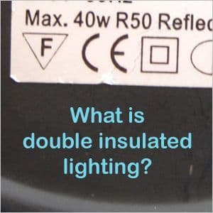 What is double insulated lighting?