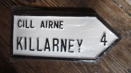 Irish Road Sign - Killarney