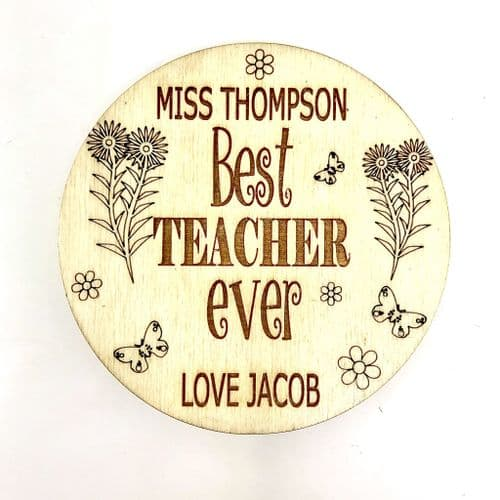 Best Teacher Ever - Personalised Floral Wooden Coaster