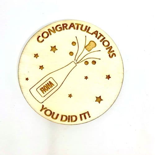 Congratulations - You Did It -   Personalised Wooden Coaster