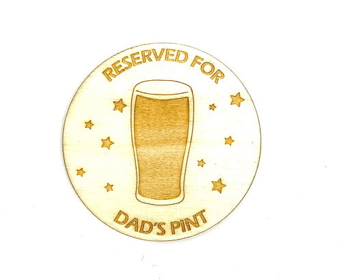 Reserved For Dad's Pint  Personalised Coaster